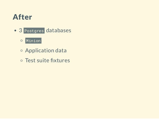 After 3 Postgres databases Minion Application data Test suite xtures