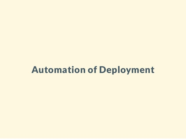 Automation of Deployment