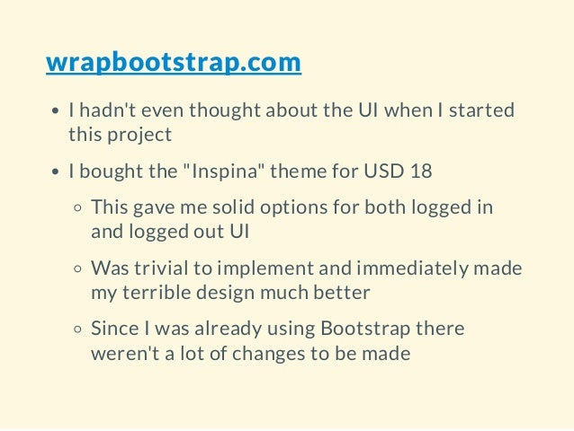 """wrapbootstrap.com I hadn't even thought about the UI when I started this project I bought the """"Inspina"""" theme for USD 18 T..."""