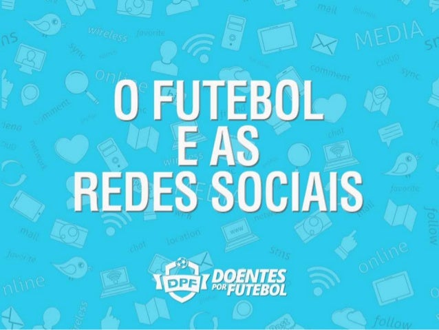Mesa redonda DPF: O futebol nas redes sociais