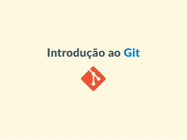 IntroduçãoaoGit