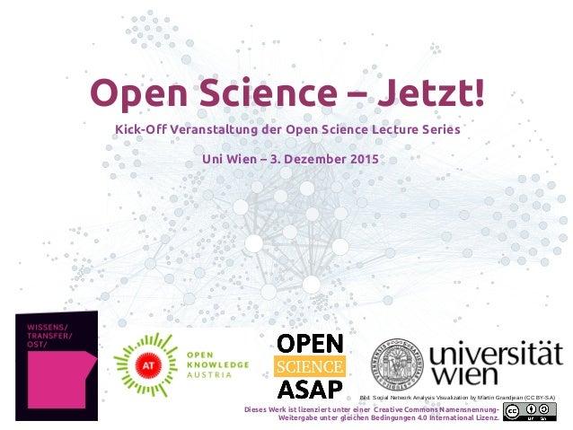 Open Science – Jetzt! Kick-Off Veranstaltung der Open Science Lecture Series Uni Wien – 3. Dezember 2015 Bild: Social Netw...