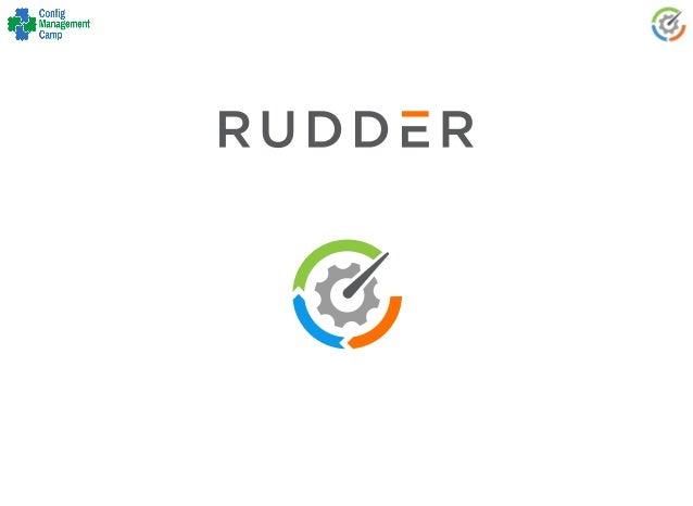 RUDDER REST API LET'S AUTOMATE YOUR AUTOMATION O/ Vincent Membré - Configuration Management Camp 2017