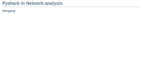 Pyshark in Network Packet analysis