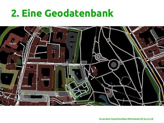 2. Eine Geodatenbank www.okfn.at Screenshot: OpenStreetMap Mitwirkende (CC by-sa 2.0)