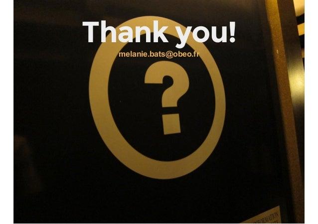 Thank you!melanie.bats@obeo.fr