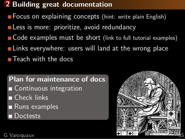 2 Building great documentation Focus on explaining concepts (hint: write plain English) Less is more: prioritize, avoid re...