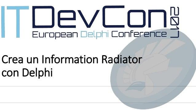 Crea un Information Radiator con Delphi