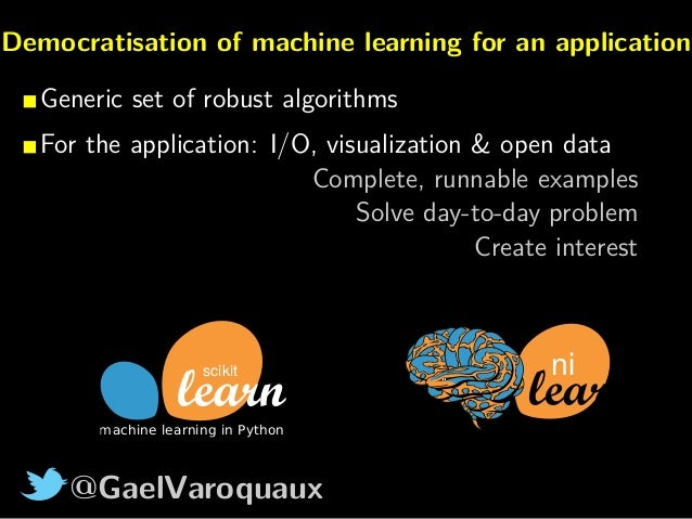 Scikit-learn and nilearn: Democratisation of machine