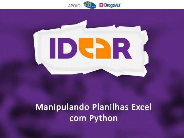Manipulando Planilhas Excel com Python APOIO: