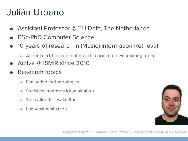 Statistical Analysis of Results in Music Information Retrieval: Why and How Slide 3