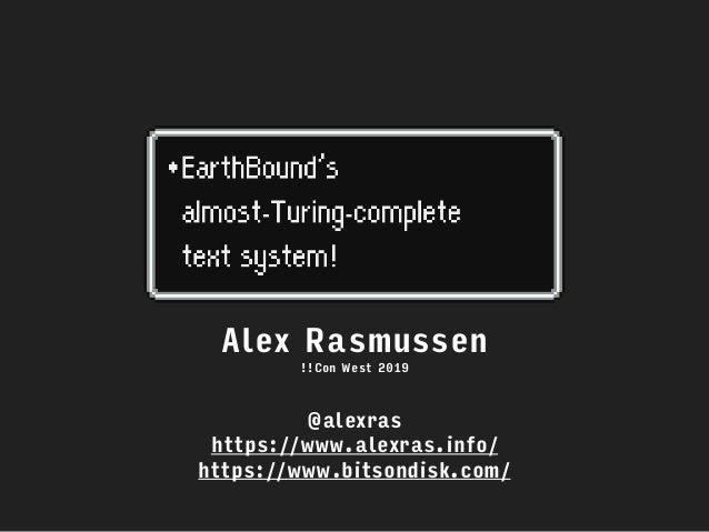 @alexras https://www.alexras.info/ https://www.bitsondisk.com/ Alex Rasmussen !!Con West 2019