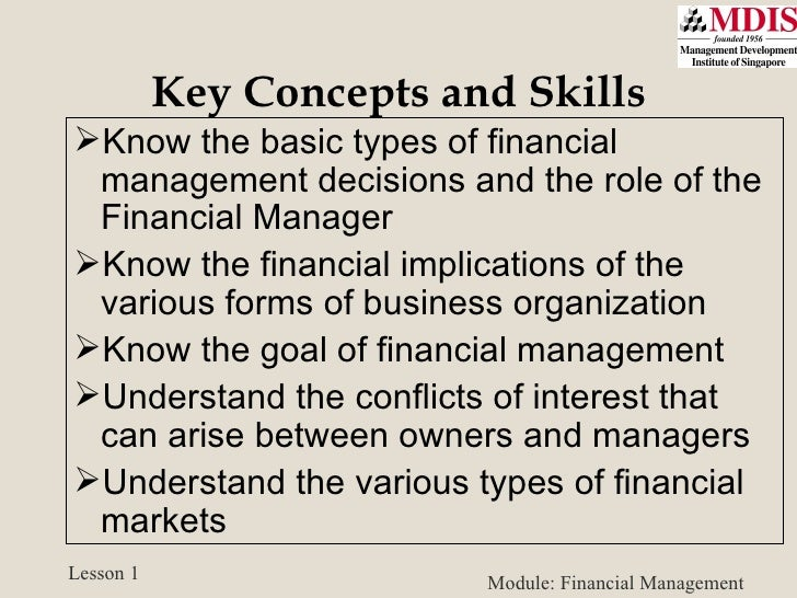 fundamental decisions in financial management Finance and financial management encompass numerous business and  governmental activities in the most basic sense, the term finance can be used to .