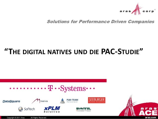 """Solutions for Performance Driven Companies""""THE DIGITAL NATIVES UND DIE PAC-STUDIE""""                                        ..."""