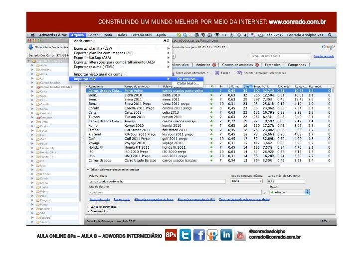 CONSTRUINDO UM MUNDO MELHOR POR MEIO DA INTERNET: www.conrado.com.br                                                      ...