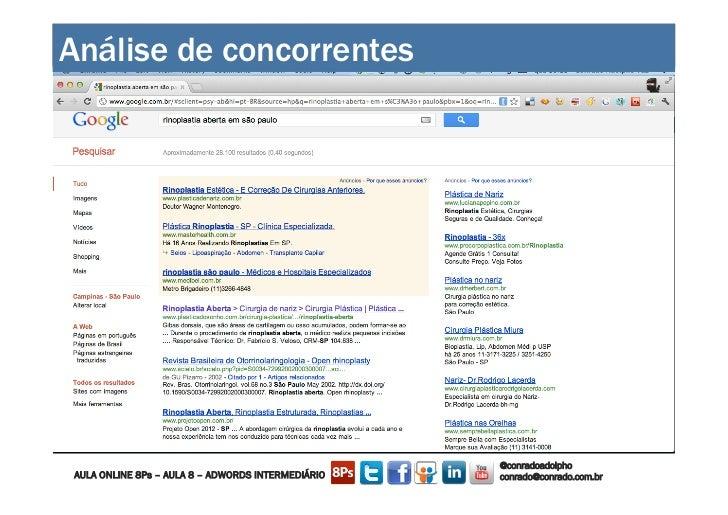 Análise de concorrentes                         CONSTRUINDO UM MUNDO MELHOR POR MEIO DA INTERNET: www.conrado.com.br    ...