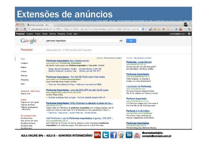 Extensões de anúncios                         CONSTRUINDO UM MUNDO MELHOR POR MEIO DA INTERNET: www.conrado.com.br      ...