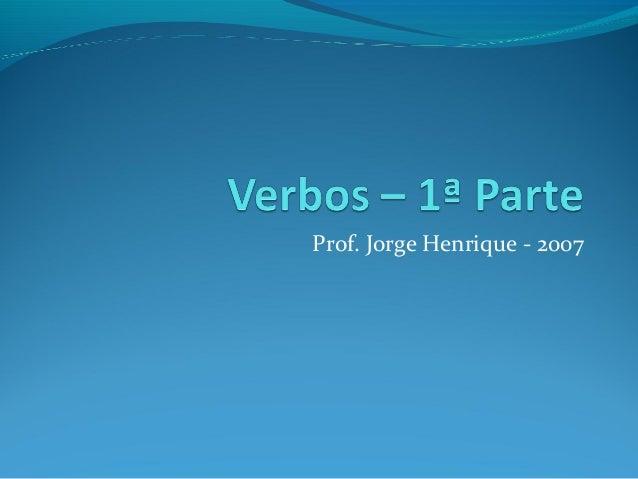 Prof. Jorge Henrique - 2007