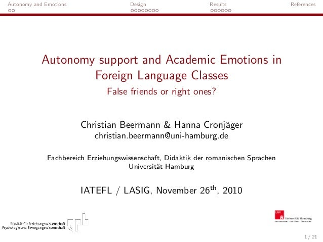 Autonomy and Emotions Design Results References Autonomy support and Academic Emotions in Foreign Language Classes False f...