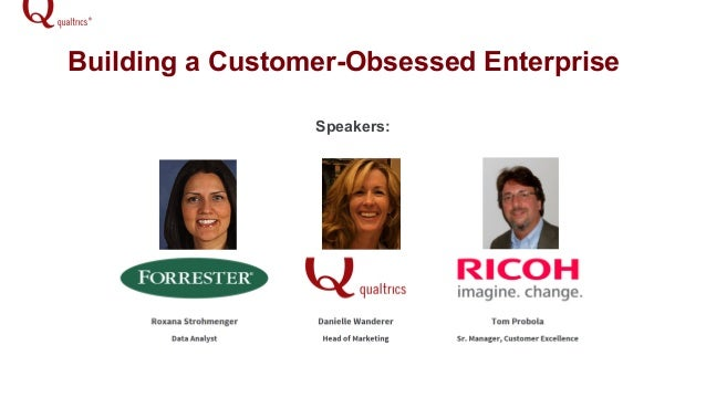 Building a Customer-Obsessed Enterprise Speakers: