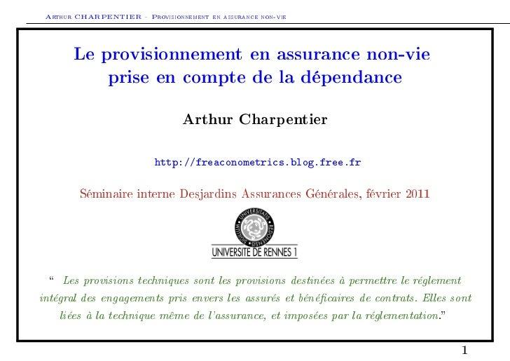 Arthur CHARPENTIER - Provisionnement en assurance non-vie       Le provisionnement en assurance non-vie               pris...