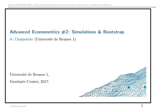 Arthur CHARPENTIER, Advanced Econometrics Graduate Course, Winter 2017, Université de Rennes 1 Advanced Econometrics #2: S...