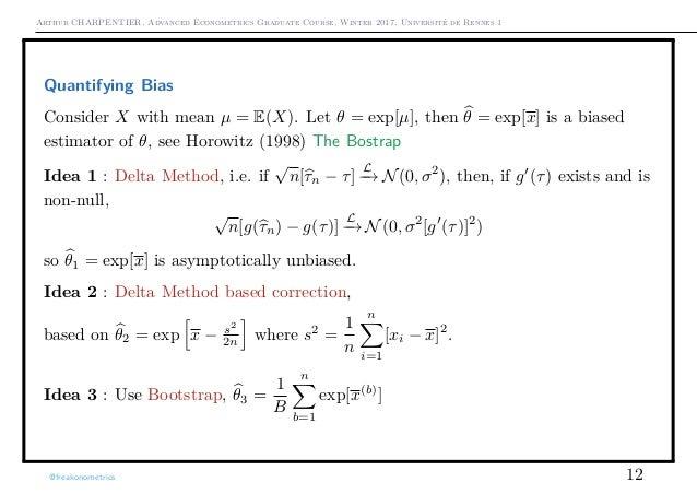 Arthur CHARPENTIER, Advanced Econometrics Graduate Course, Winter 2017, Université de Rennes 1 Quantifying Bias Consider X...