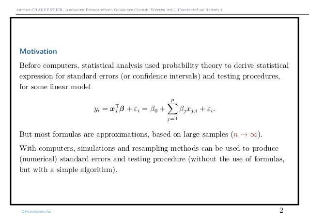 Arthur CHARPENTIER, Advanced Econometrics Graduate Course, Winter 2017, Université de Rennes 1 Motivation Before computers...