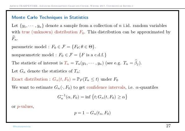 Arthur CHARPENTIER, Advanced Econometrics Graduate Course, Winter 2017, Université de Rennes 1 Monte Carlo Techniques in S...