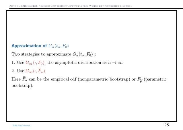Arthur CHARPENTIER, Advanced Econometrics Graduate Course, Winter 2017, Université de Rennes 1 Approximation of Gn(tn, F0)...