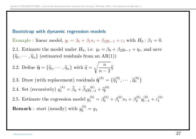 Arthur CHARPENTIER, Advanced Econometrics Graduate Course, Winter 2017, Université de Rennes 1 Bootstrap with dynamic regr...
