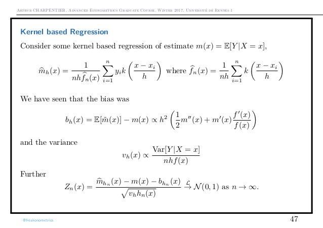 Arthur CHARPENTIER, Advanced Econometrics Graduate Course, Winter 2017, Université de Rennes 1 Kernel based Regression Con...