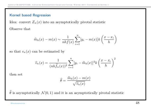 Arthur CHARPENTIER, Advanced Econometrics Graduate Course, Winter 2017, Université de Rennes 1 Kernel based Regression Ide...