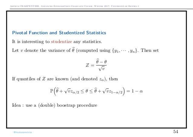 Arthur CHARPENTIER, Advanced Econometrics Graduate Course, Winter 2017, Université de Rennes 1 Pivotal Function and Studen...