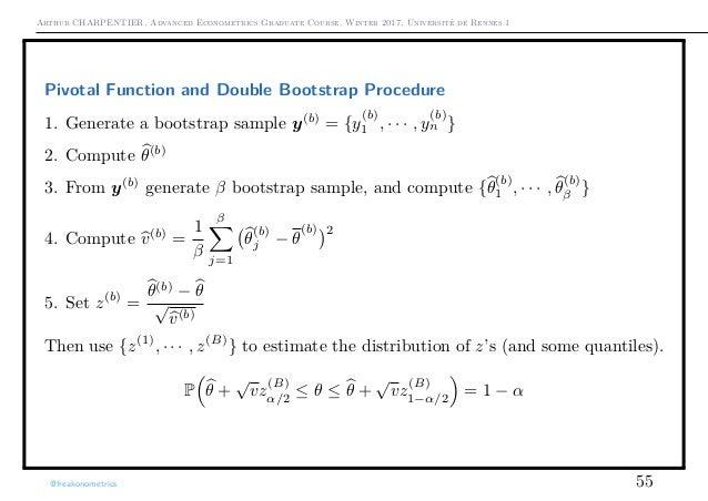 Arthur CHARPENTIER, Advanced Econometrics Graduate Course, Winter 2017, Université de Rennes 1 Pivotal Function and Double...