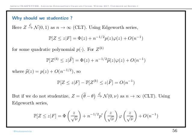 Arthur CHARPENTIER, Advanced Econometrics Graduate Course, Winter 2017, Université de Rennes 1 Why should we studentize ? ...