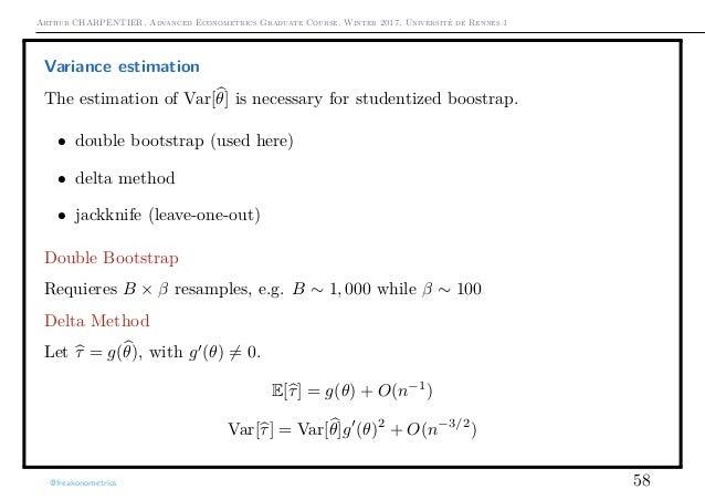 Arthur CHARPENTIER, Advanced Econometrics Graduate Course, Winter 2017, Université de Rennes 1 Variance estimation The est...
