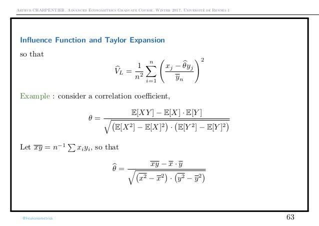 Arthur CHARPENTIER, Advanced Econometrics Graduate Course, Winter 2017, Université de Rennes 1 Influence Function and Taylo...