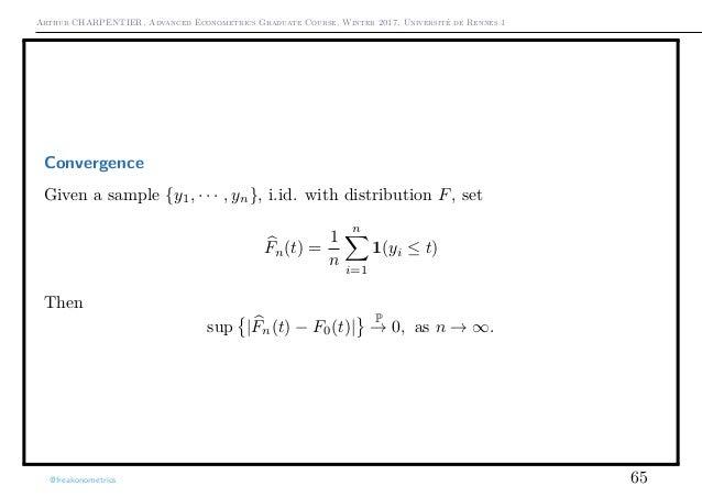 Arthur CHARPENTIER, Advanced Econometrics Graduate Course, Winter 2017, Université de Rennes 1 Convergence Given a sample ...
