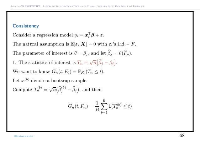 Arthur CHARPENTIER, Advanced Econometrics Graduate Course, Winter 2017, Université de Rennes 1 Consistency Consider a regr...