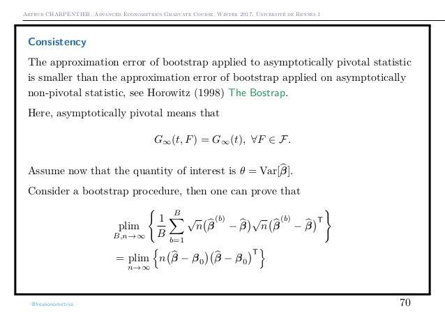 Arthur CHARPENTIER, Advanced Econometrics Graduate Course, Winter 2017, Université de Rennes 1 Consistency The approximati...