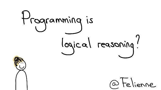 Programming is logical reasoning?