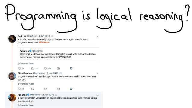 Programming is logical reasoning? Slide 3