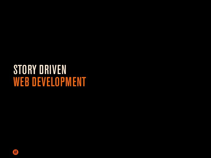 STORY DRIVEN WEB DEVELOPMENT