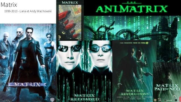 Matrix 1999-2013 - Lana et Andy Wachowski