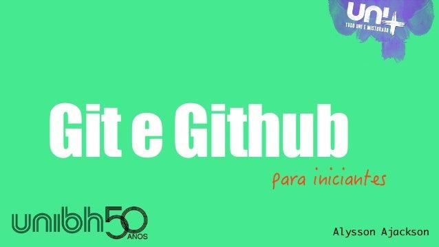 Git e Github para iniciantes  Alysson Ajackson