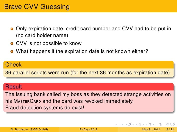 Guessing CVV, Spoofing Payment and Experiences with Fraud