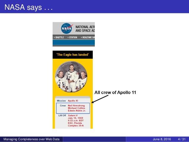 NASA says . . . Managing Completeness over Web Data June 8, 2016 4 / 31