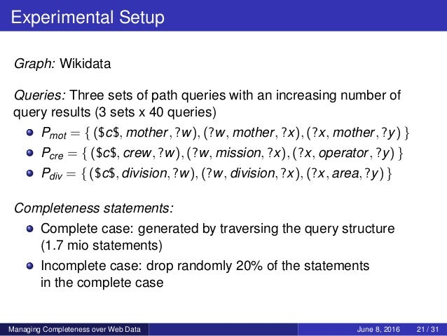 Experimental Setup Graph: Wikidata Queries: Three sets of path queries with an increasing number of query results (3 sets ...