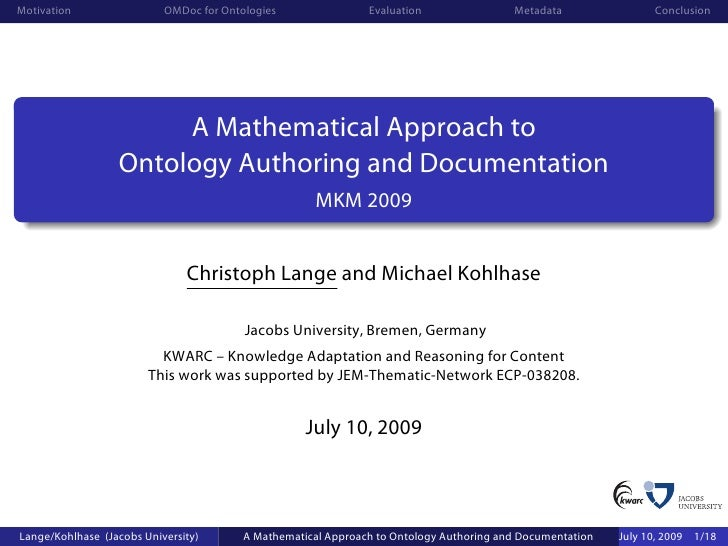 Motivation                 OMDoc for Ontologies                Evaluation                Metadata                Conclusio...